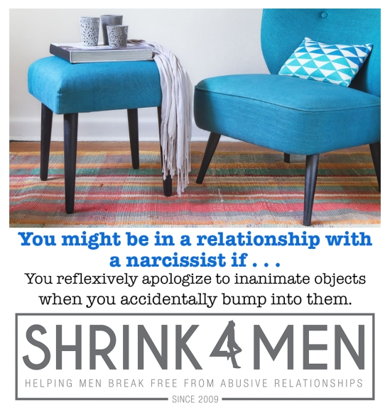 Shrink4Men_You might be in a relationship with a narcissist if_You apologize to inanimate objects when you bump into them